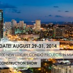 miami new construction show 2014