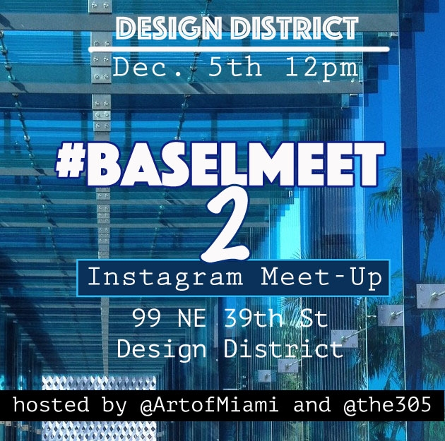 art basel instagram event december 5th 2015